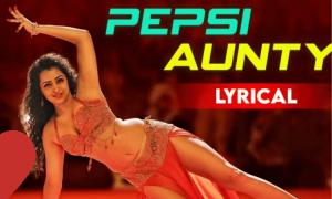 Pepsi Aunty Song Lyrics – Seetimaarr Movie